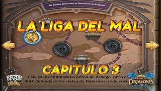 Hearthstone   EL DESPERTAR DE GALAKROND   Capitulo 3: La Liga del Mal