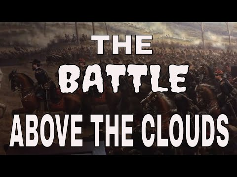 The Truth About The Battle of Lookout Mountain
