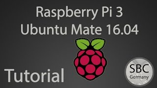 Raspberry Pi Tutorial #3 - Ubuntu Mate installation - SBC (HD|DE)