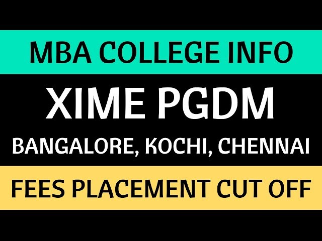 All about XIME | Xavier Institute of Management & Entrepreneurship - Bangalore, Kochi, Chennai