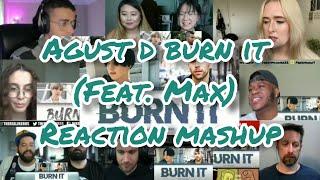 Download lagu AGUST D 'BURN IT' (FEAT. MAX)    REACTION MASHUP