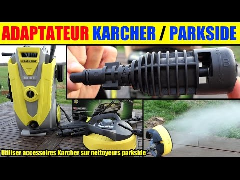 Utiliser Accessoires Karcher Avec Nettoyeur Haute Pression