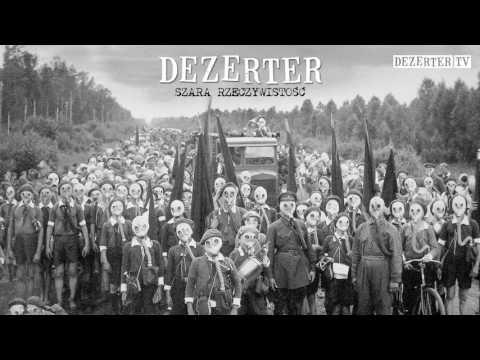 Dezerter - Szara rzeczywistość (official audio)