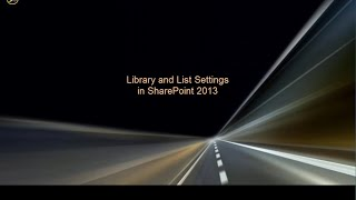 Library and List Settings in SharePoint 2013