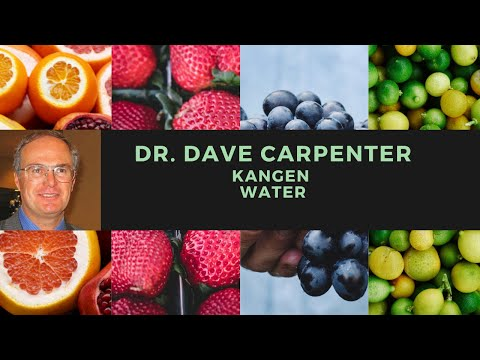 Dr Dave Carpenter and KANGEN WATER