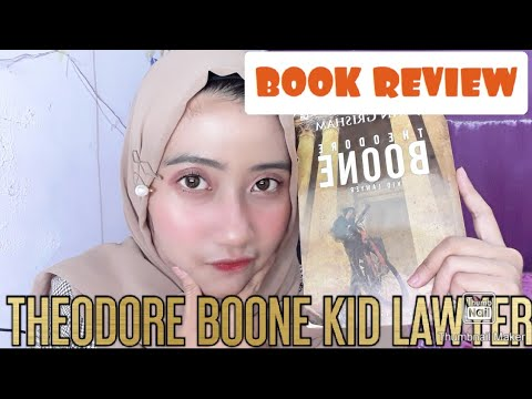 BOOK REVIEW: Theodore Boone Kid Lawyer By John Grisham