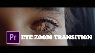 Zoom Into Eye Effect | Premiere Pro Tutorial | (Matt Komo, Sam Kolder, Taylorcutfilms)