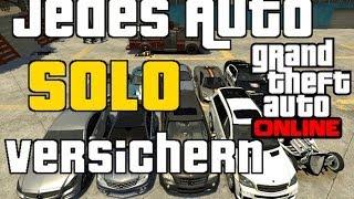 GTA 5 Online: Jedes Fahrzeug SOLO in die Garage Speichern / Versichern | Patch 1.11 | Solo Trick