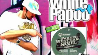 "Parker - Western Soul feat Mc Rasco ""Vocal"" (White Papoo Rmx)"