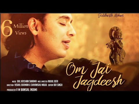 Om Jai Jagdish | AARTI | Siddharth Mohan | Soulful Rendition