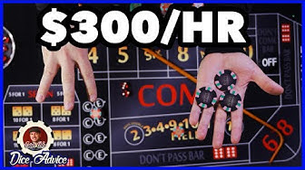 Win $300 per hour - craps strategy