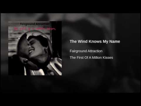 The Wind Knows My Name