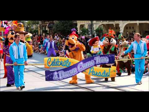 Celebrate A Dream Come True Parade - Full Parade Soundtrack