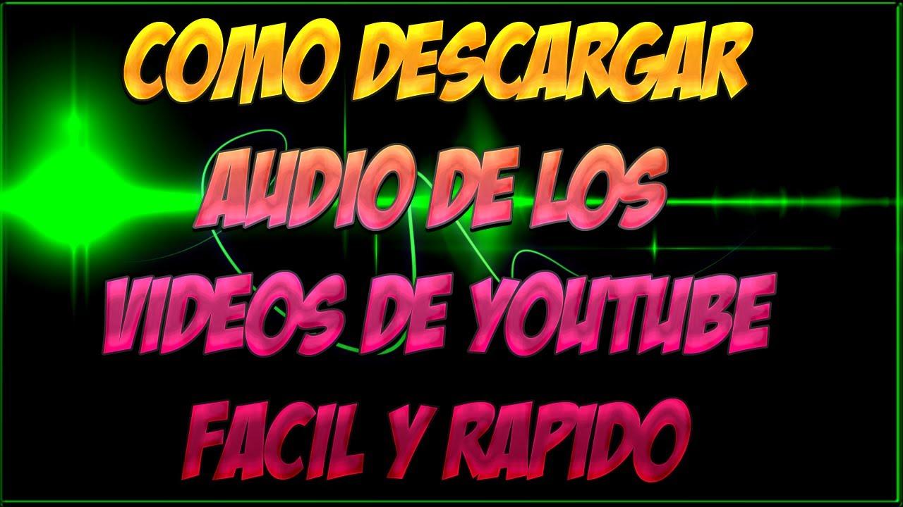 descargar audio de los videos de youtube