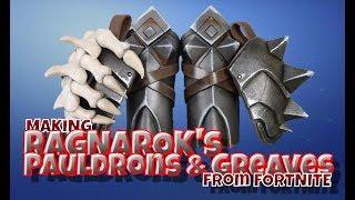 Making Ragnarok's Pauldrons & Greaves from Fortnite