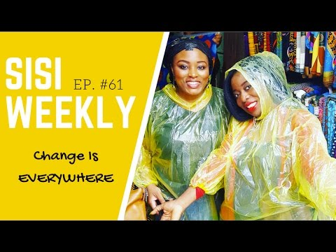 "VLOG: LIFE IN LAGOS, NIGERIA : SISI WEEKLY #61 ""CHANGE IS EVERYWHERE"""