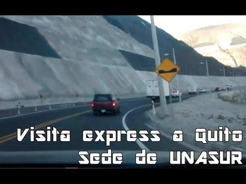 Visita Express a Quito - Sede UNASUR