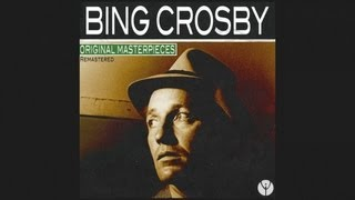Watch Bing Crosby Where The Blue Of The Night video