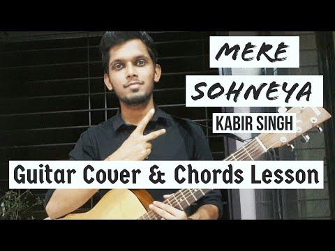 Mere Sohneya : Kabir Singh   Guitar Cover Chords Lesson Tutorial   Sachet - Parampara   Shahid,Kiara