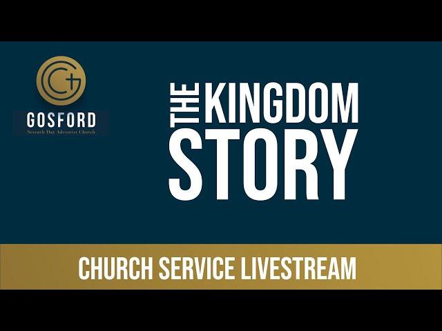 The Kingdom Story – Church Livestream – May 1
