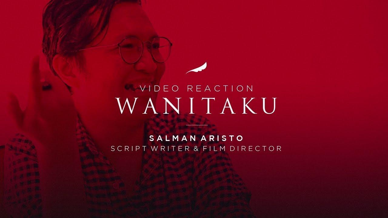 Tentang WANITAKU - NOAH (Video Reaction) | Salman Aristo