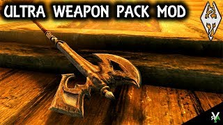 ULTRA WEAPONS PACK: Weapon Mod- Xbox Modded Skyrim Mod Showcase