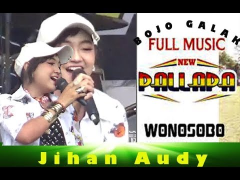 Jihan Audy-Bojo Galak-New Palapa Live Wonosobo