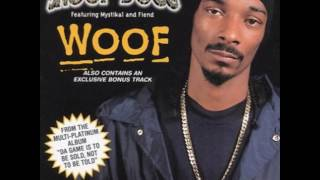 Snoop Dogg - Woof! (Ft. Mystikal & Fiend) Dirty*