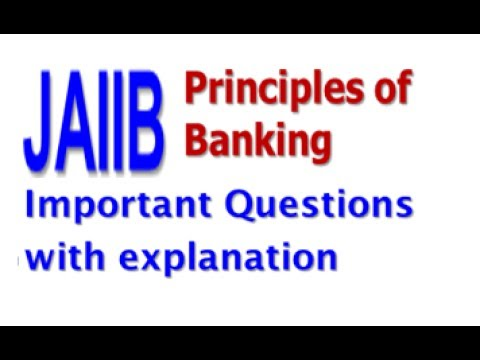 JAIIB (Principles of Banking) Imp Questions with Concept Explanation - 1