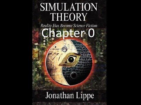 Simulation Theory - Chapter 0 - Introduction - Jonathan Lippe
