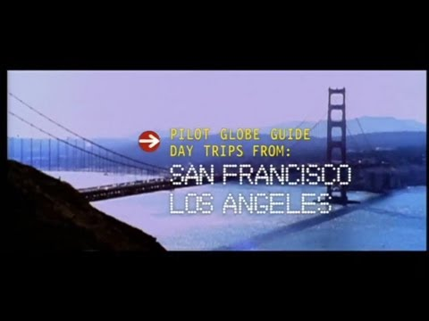 Pilot Globe Guides - Day Trips from Los Angeles & San Francisco with Justine Shapiro