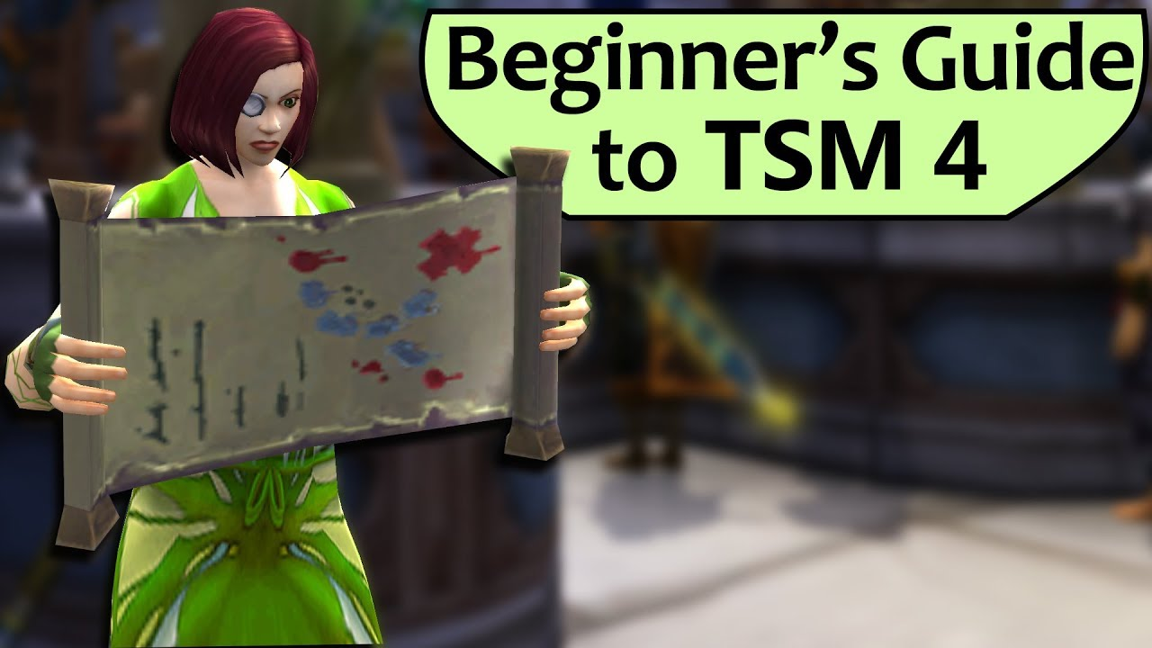 Intro to TradeSkillMaster 4 for Beginners - TSM 4 Setup Guide
