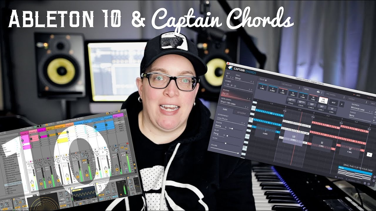 Ableton Live 10 and Captain Chords | Making Beats