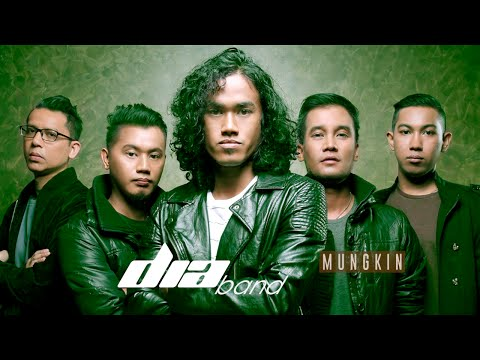 Mungkin - Dia Band (Official Lirik Video)