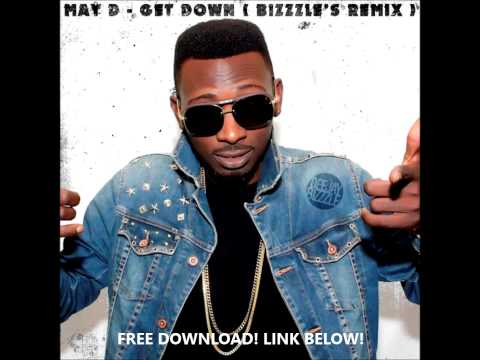 Get Down ( Bizzzle's Remix ) - May D
