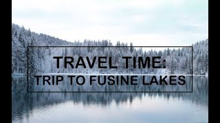 Travel time: Trip to Fusine Lakes (with sub)