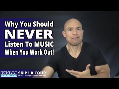 Why You Should NEVER Listen To Music (Even When You Work Out And If You're In Your 40s And 50s)!)