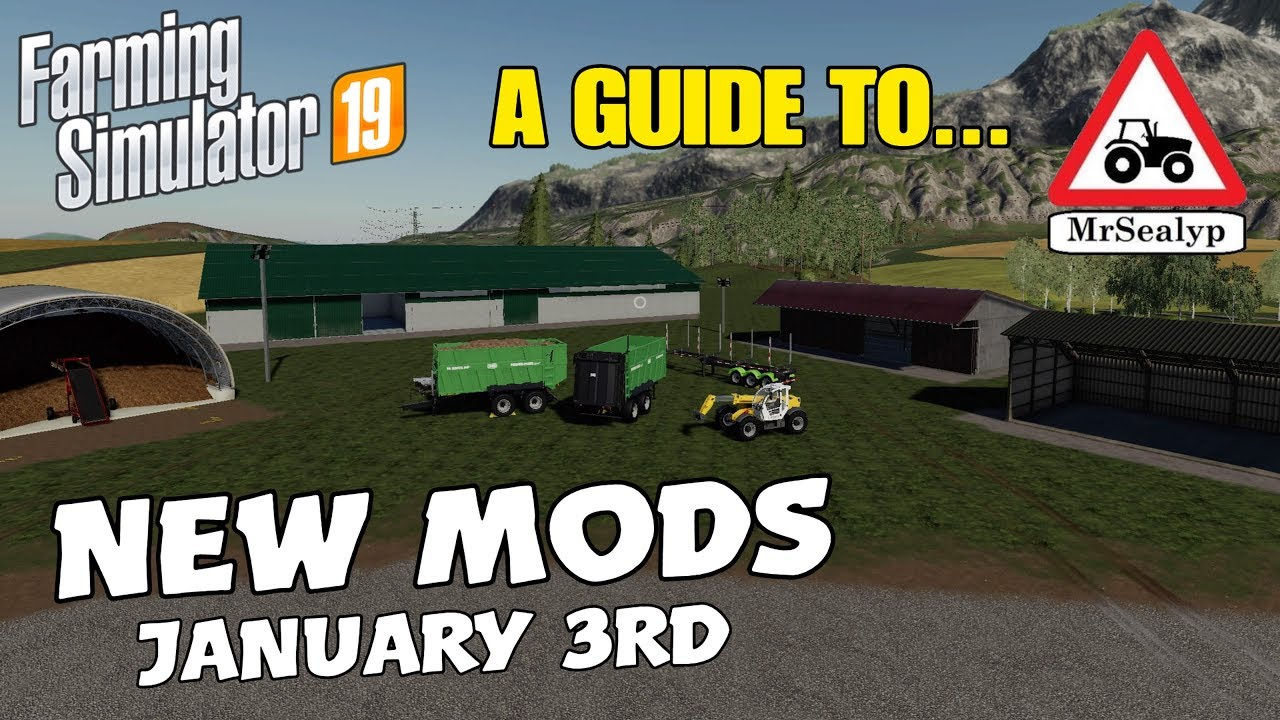 A Guide to    NEW MODS! January 3rd 2019  Farming Simulator 19, PS4,  Assistance!