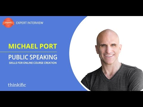 Public Speaking Skills & Online Course Creation | Interview with Michael Port