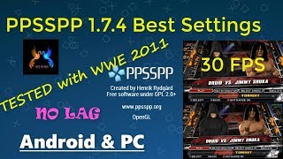 PPSSPP 1.7.4 Best Settings for Android & PC | Tested with WWE 2011