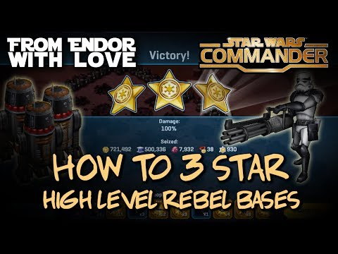 How to 3 Star High Level Rebel Bases | Star Wars Commander Attack Strategy