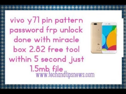Vivo Y71 Frp Pin Pattern Password Unlock Within 5 Second With This Free Tool No Need Full Flash