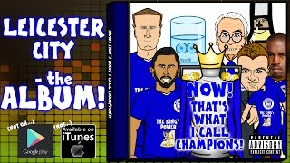 Leicester City - THE TITLE WINNING ALBUM!  NOW! That's What I Call Champions 2016!