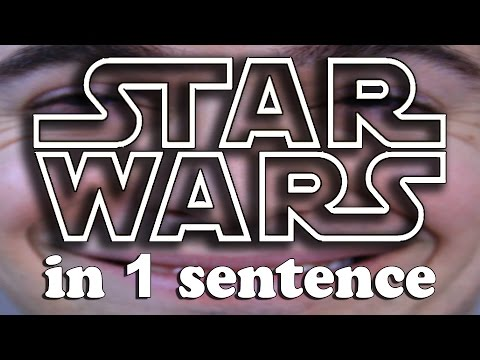 Every STAR WARS in 1 sentence (YIAY #218)