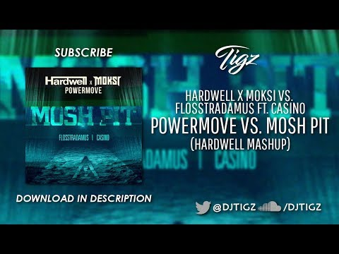Powermove vs. Mosh Pit (Hardwell Mashup)