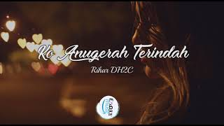 Ko Anugerah Terindah By Rihar DH2C