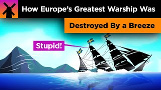 How Europe's Greatest Warship Was Destroyed by a Breeze
