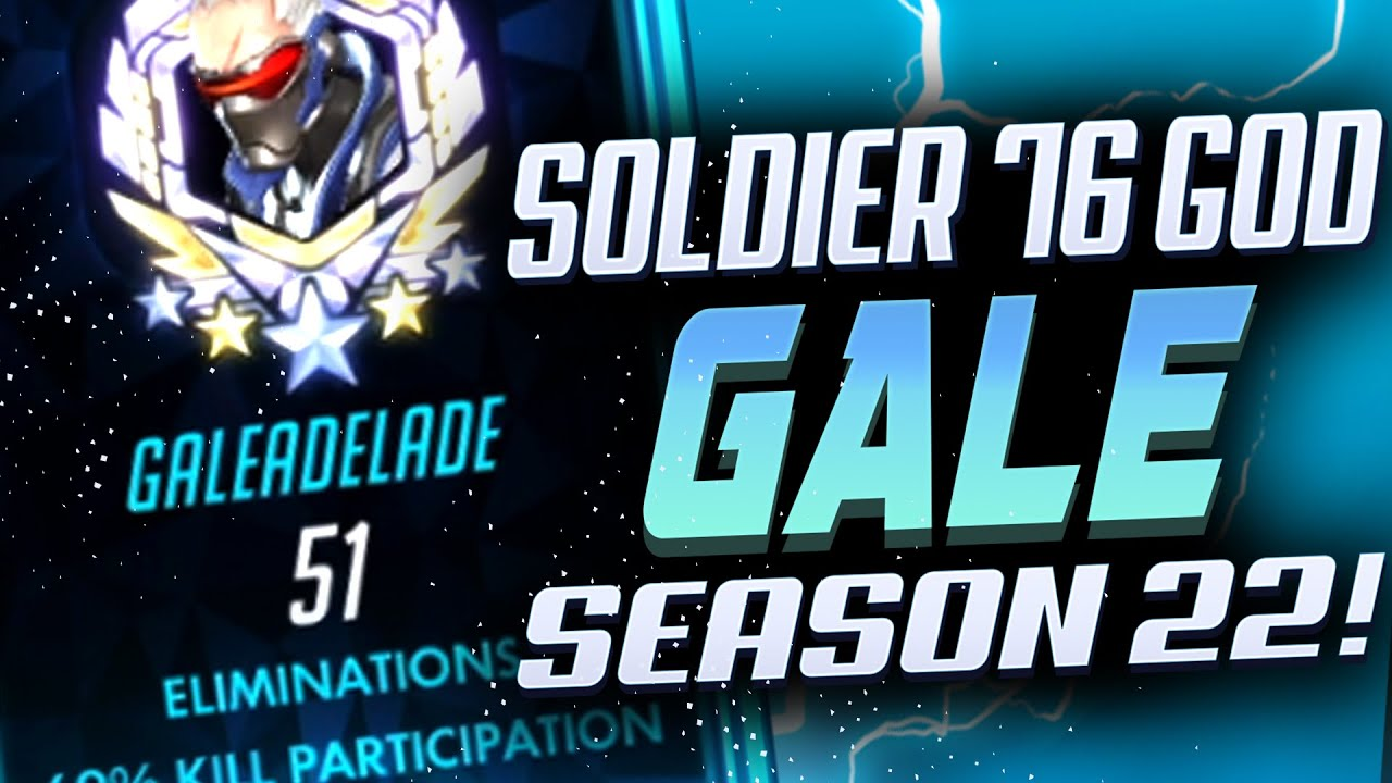51 ELIMS - GALE DOMINATING AS SOLDIER 76! [ OVERWATCH SEASON 22 TOP 500 ]