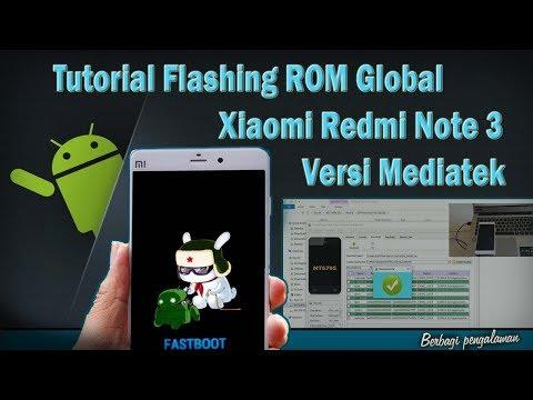 tutorial-flashing-rom-global-xiaomi-redmi-note-3-versi-mediatek