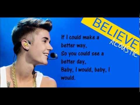 Justin Bieber - I would Lyrics (Believe Acoustic)